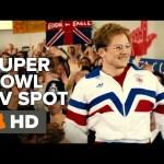 Eddie the Eagle Official Super Bowl TV Spot #1 (2016) – Taron Egerton Movie HD