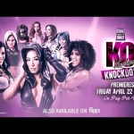One Night Only: Knockouts Knockdown Premieres April 22