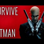 Survive A Hitman – EPIC HOW TO