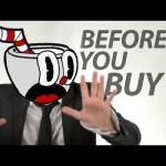 Cuphead – Before You Buy