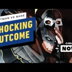 Batman vs. Bane Ends How No One Could Have Expected – IGN Now