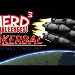 Nerd³ Challenges! Around the World in 80 Seconds – KSP