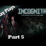 Incognita – Floor 2 Agent Rescued