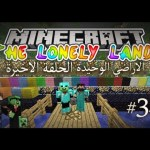 Minecraft [FA]: The Lonely Lands #034 – (( الاراضي الوحيدة – (( الحلقة الاخيرة