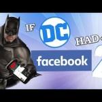 IF DC HAD FACEBOOK 2