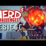 Nerd³ Challenges! World's Worst Trebuchet! – Besiege