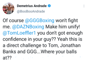 Demetrius Andrade issues a direct challenge to Team Golovkin