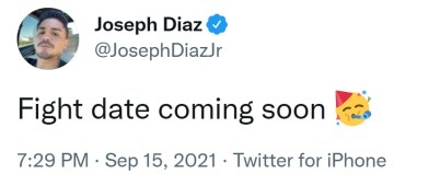 Joseph Diaz promises the announcement of a fight date soon