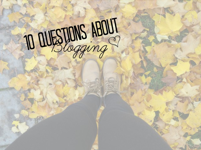 10 questions about blogging