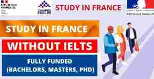 FRENCH SCHOLARSHIPS WITHOUT IELTS 2022 | FULLY FUNDED