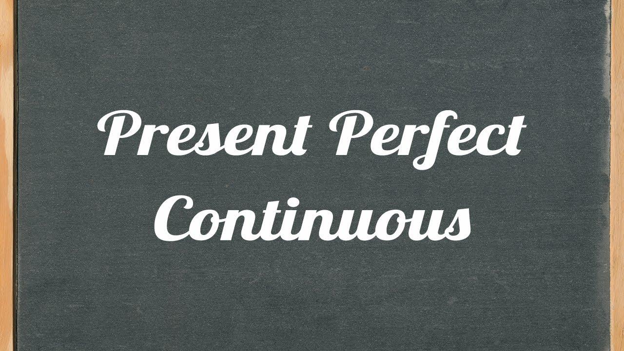 Present Perfect Continuous زمن المضارع التام المستمر عرب أون