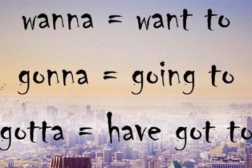 Wanna Gonna Gotta