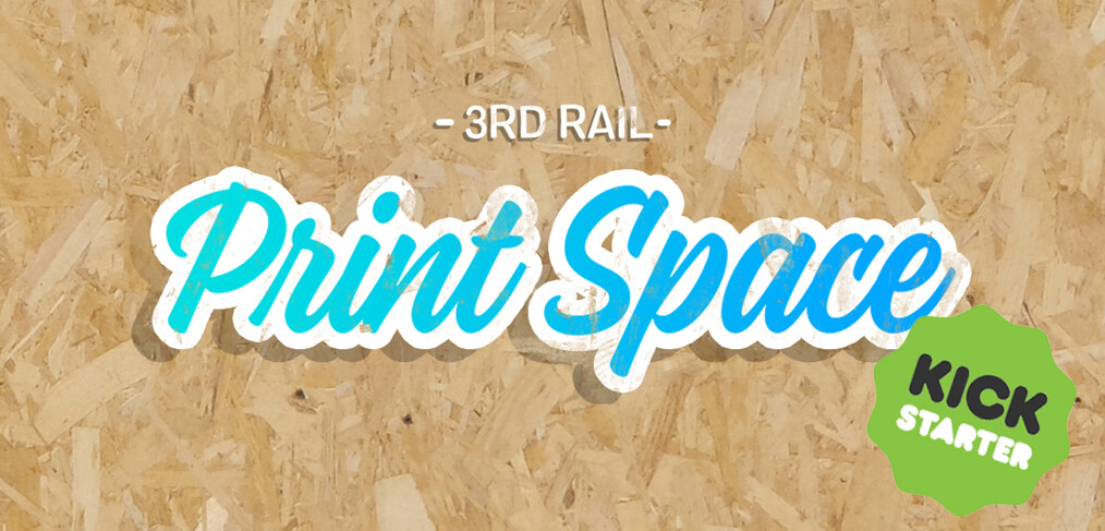 3rd Rail Print Space