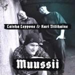 26/2 Musiikkivideo & single: Laiska Leppone & Kari Tiilikaine ft. Timo Kotipoltto – Muussii