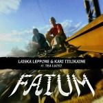 16/6 Laiska Leppone & Kari Tiilikaine ft. Tea Luoto - Fatum