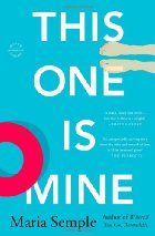Book Talk: *This One is Mine*, by Maria Semple