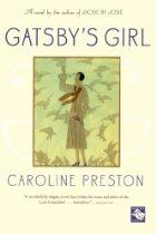 "Thursday Book Talk: ""Gatsby's Girl,"" by Caroline Preston"