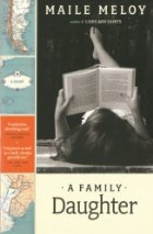 """Book talk: """"A Family Daughter,"""" by Maile Meloy"""