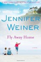 Book Talk: *Fly Away Home*, by Jennifer Weiner