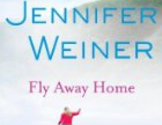 Book Talk: *Fly Away Home*, by Jennifer Weiner