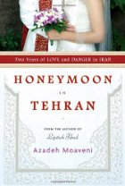 "Thursday Book Talk: ""Honeymoon in Tehran,"" by Azadeh Moaveni"