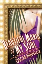 Book Talk: *Beautiful Maria of My Soul*, by Oscar Hijuelos