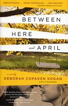 "Book talk: ""Between Here and April,"" by Deborah Copaken Kogan"