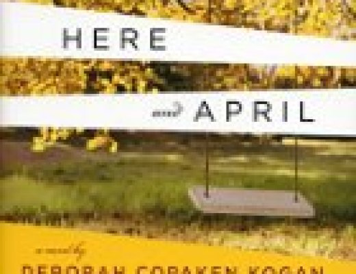 "Book talk: ""Between Here and April,"" by Deborah Copaken Kogan"