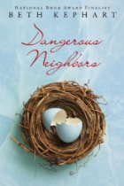 Book Talk: *Dangerous Neighbors,* by Beth Kephart