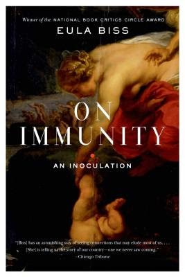 A Reader's Journal: More Thoughts ON IMMUNITY