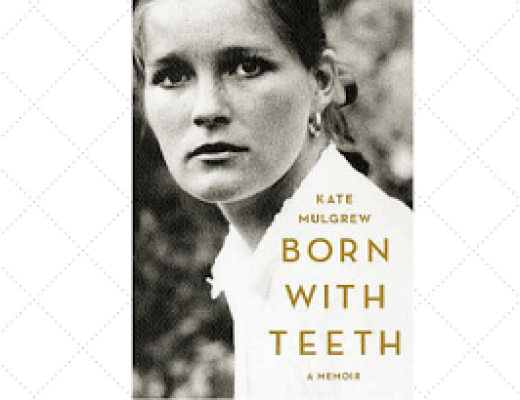 (Audio)Book Talk: BORN WITH TEETH by Kate Mulgrew, read by the author