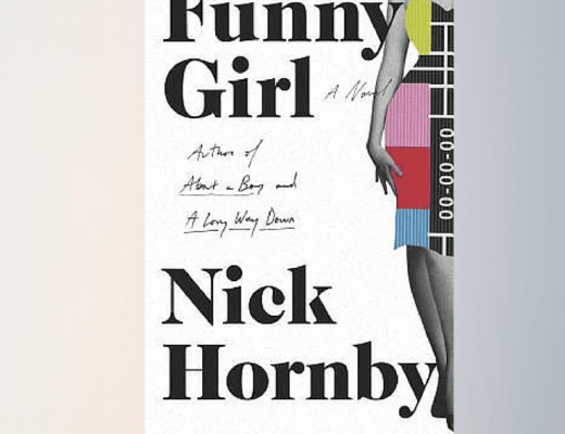 (Audio)Book Talk: FUNNY GIRL, by Nick Hornby, read by Emma Fielding