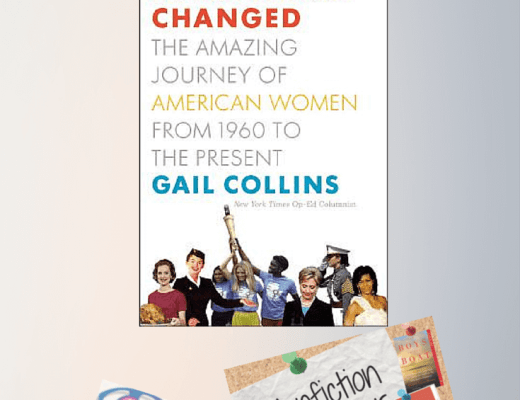 Revisited Review: WHEN EVERYTHING CHANGED, by Gail Collins #NonFicNov