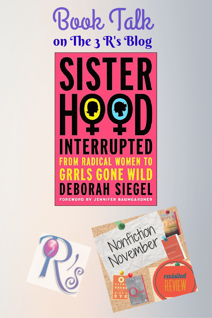 Revisited Review: SISTERHOOD, INTERRUPTED by Deborah Siegel #NonFicNov