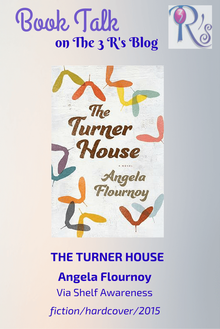 Book Talk: THE TURNER HOUSE, by Angela Flournoy (via Shelf Awareness)