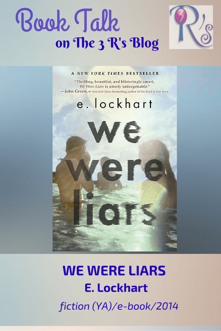 (E)Book Talk: WE WERE LIARS, by E. Lockhart