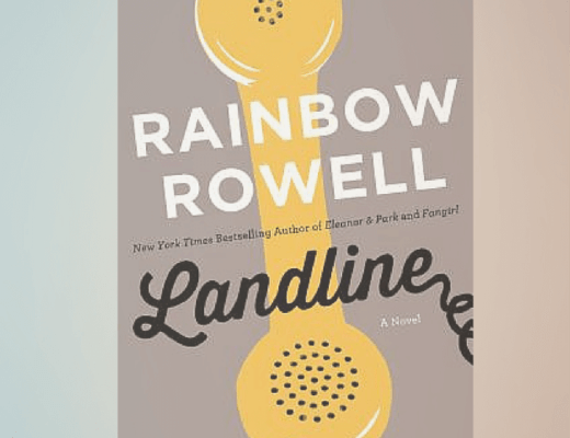 (Audio)Book Talk: LANDLINE, by Rainbow Rowell, read by Rebecca Lowman