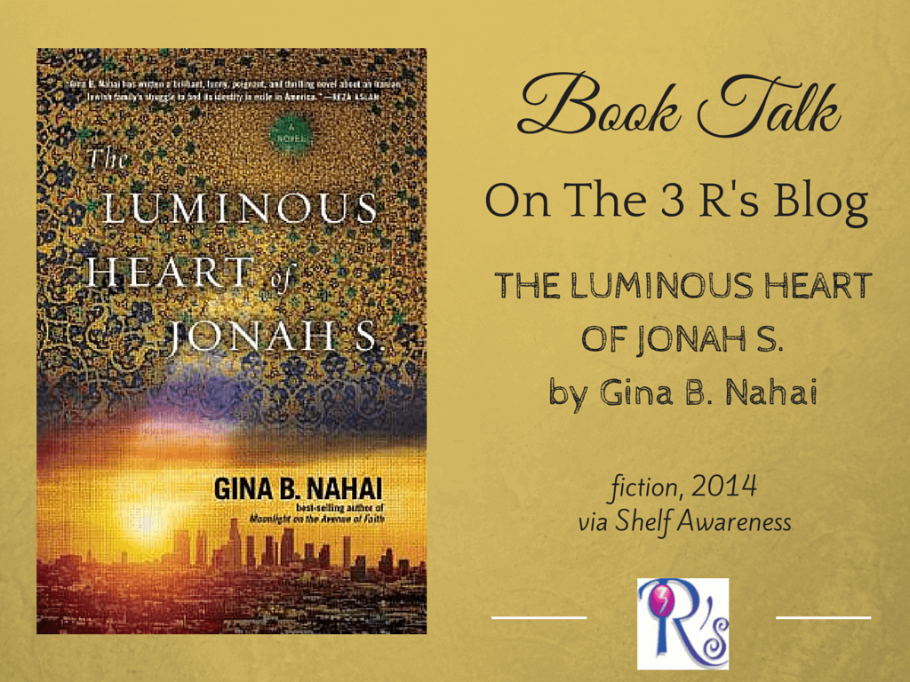 Book Talk: THE LUMINOUS HEART OF JONAH S., by Gina B. Nahai