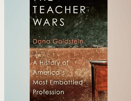 (Audio)Book Talk: THE TEACHER WARS, by Dana Goldstein, read by Nan McNamara