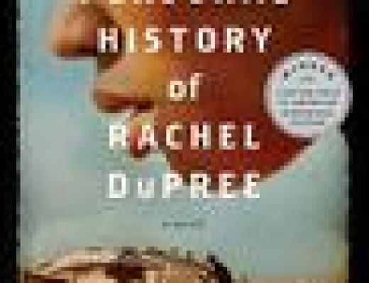 Book Talk: *The Personal History of Rachel DuPree*, by Ann Weisgarber (updated post)