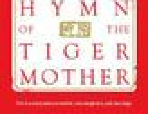 Book Talk: *Battle Hymn of the Tiger Mother*, by Amy Chua