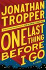 Book Talk: *One Last Thing Before I Go*, by Jonathan Tropper