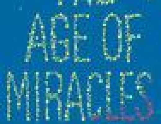 (E)Book Talk: THE AGE OF MIRACLES, by Karen Thompson Walker