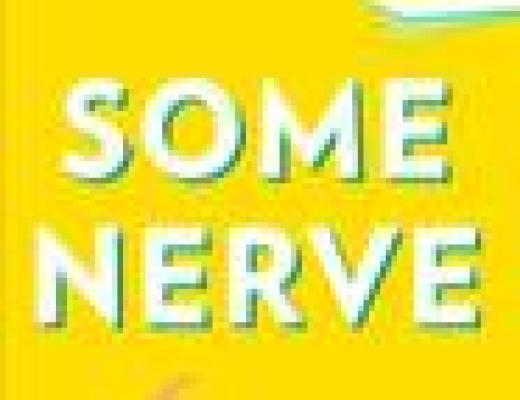 Book Talk: SOME NERVE, by Patty Chang Anker