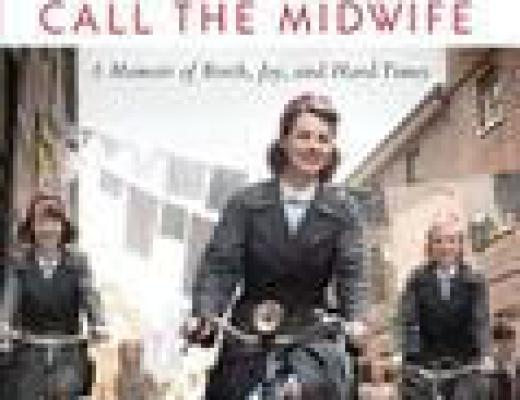 (Audio)Book Talk: CALL THE MIDWIFE, by Jennifer Worth