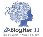 BlogHer'11: You Won't See Me (This Time…)