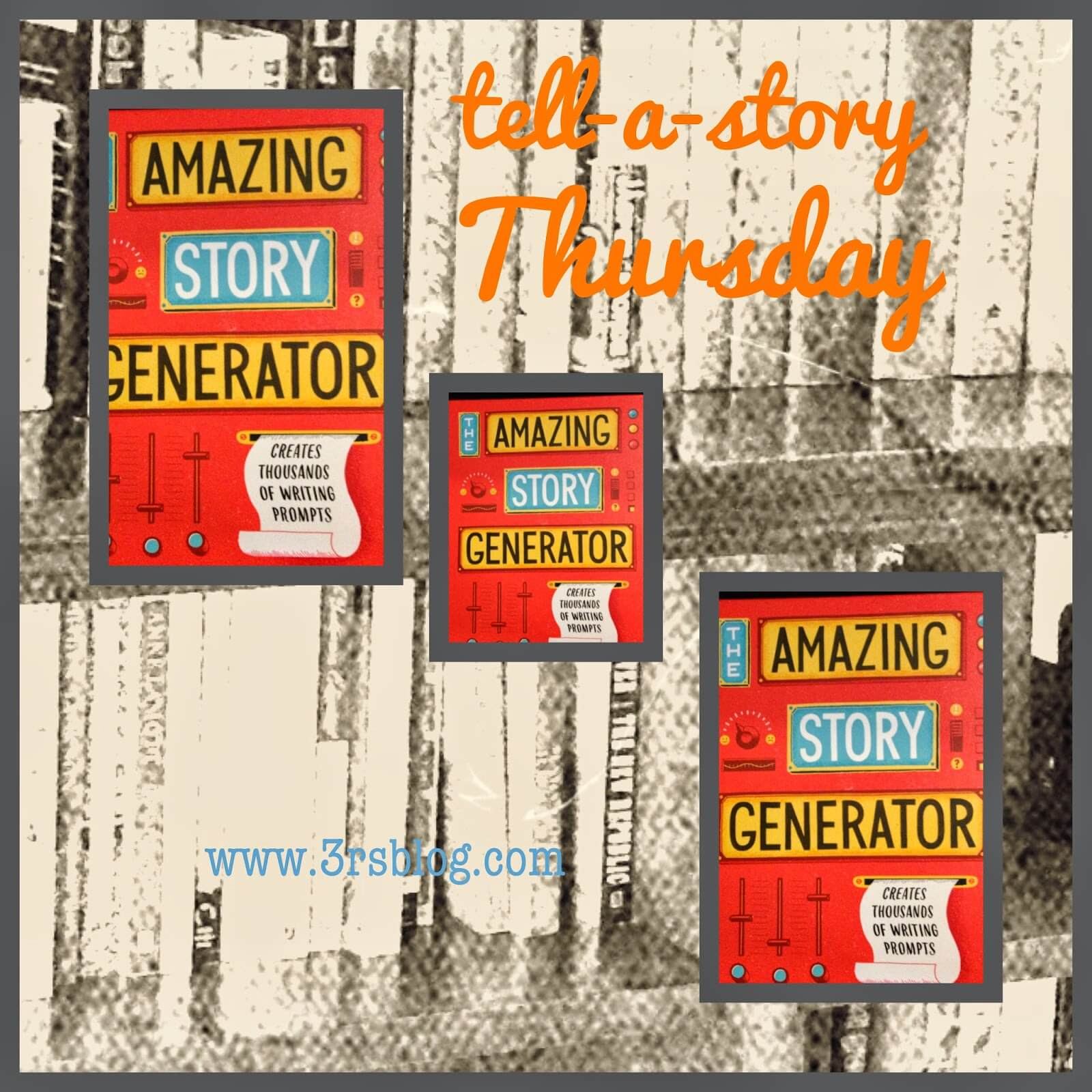 """Introducing """"Tell-a-story Thursday"""": Prompt It, Read It, Write It!"""