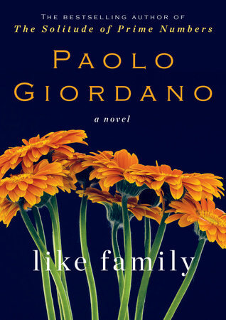 Book Talk: LIKE FAMILY by Paolo Giordano