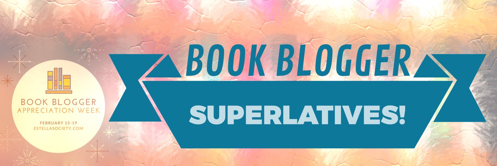 BBAW 2016: Book Blogger Superlatives! And A Bookish (Re)Introduction