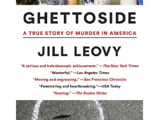(Audio)Book Thoughts: GHETTOSIDE by Jill Leovy
